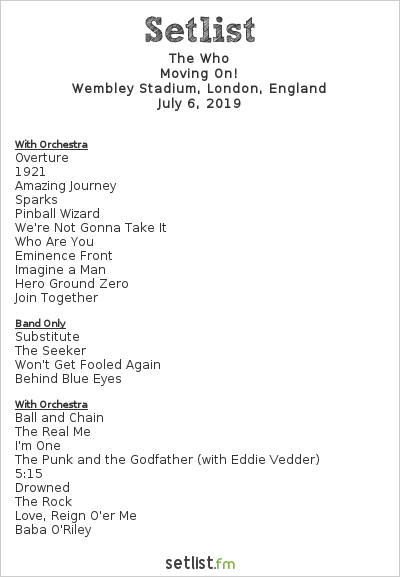 The Who Setlist Wembley Stadium, London, England 2019, Moving On!