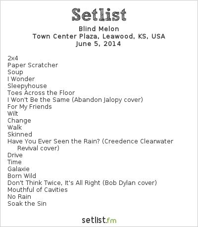 Blind Melon Setlist Town Center Plaza, Leawood, KS, USA 2014
