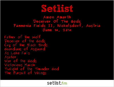 Amon Amarth Setlist Nova Rock 2014 2014, Deceiver of the Gods