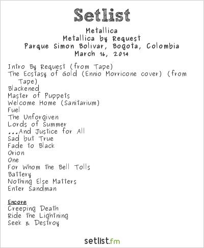 Metallica Setlist Parque Simón Bolívar, Bogotá, Colombia 2014, Metallica by Request
