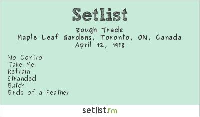 Rough Trade Setlist Maple Leaf Gardens, Toronto, ON, Canada 1978