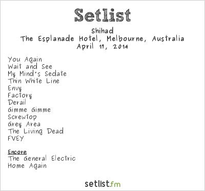 Shihad Setlist The Esplanade Hotel, Melbourne, Australia 2014