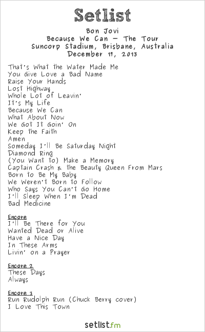 Bon Jovi Setlist Suncorp Stadium, Brisbane, Australia 2013, Because We Can - The Tour