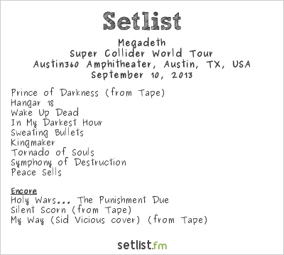 Megadeth Setlist Austin360 Amphitheatre, Austin, TX, USA, Maiden England - North/South American Tour 2013