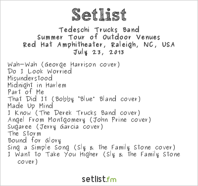 Tedeschi Trucks Band Setlist Red Hat Amphitheater, Raleigh, NC, USA 2013
