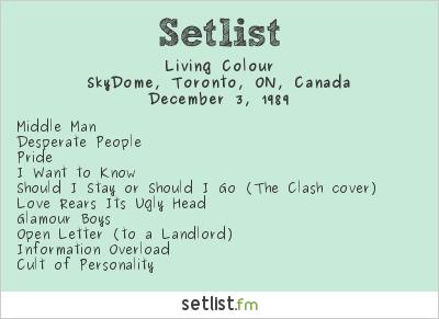 Living Colour Setlist SkyDome, Toronto, ON, Canada 1989
