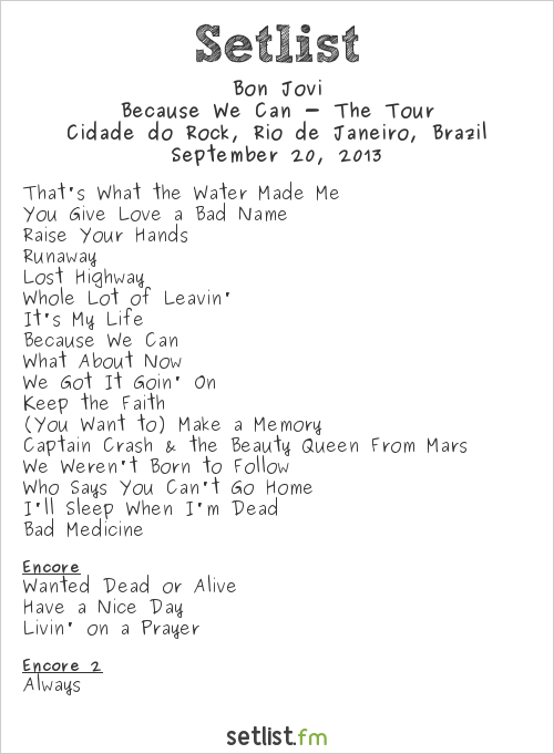 Bon Jovi Setlist Rock In Rio 5 2013, Because We Can - The Tour