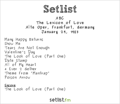 ABC Setlist Alte Oper, Frankfurt, Germany 1983, The Lexicon of Love