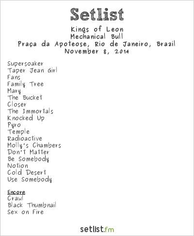 Kings of Leon Setlist Circuito Banco do Brasil Rio de Janeiro 2014 2014, Mechanical Bull