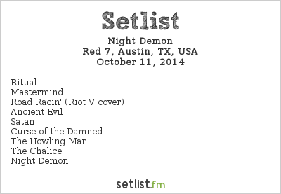 Night Demon Setlist Red 7, Austin, TX, USA 2014
