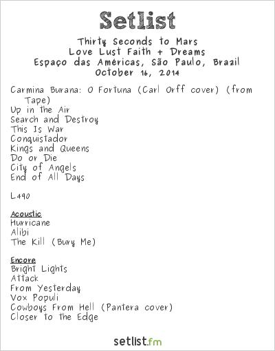 Thirty Seconds to Mars Setlist Espaço das Américas, São Paulo, Brazil 2014, Love Lust Faith + Dreams