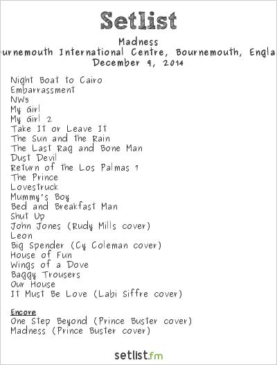 Madness Setlist BIC, Bournemouth, England 2014