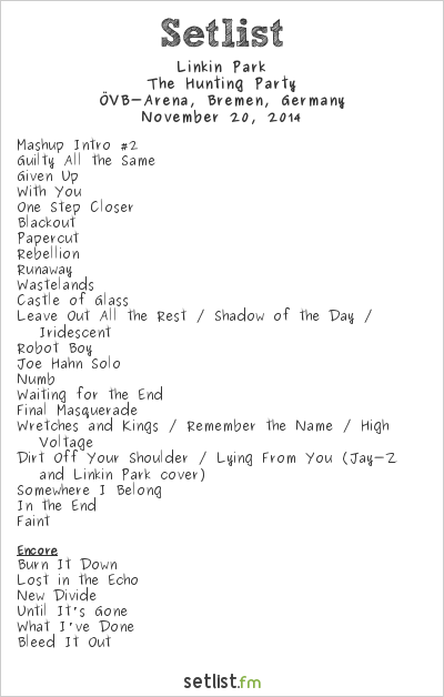 Linkin Park Setlist ÖVB-Arena, Bremen, Germany 2014, The Hunting Party