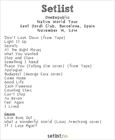 OneRepublic Setlist Sant Jordi Club, Barcelona, Spain 2014, Native World Tour