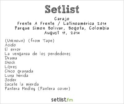Carajo Setlist Rock al Parque 2014, Frente A Frente / Latinoamérica 2014
