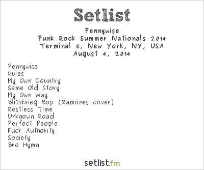 Pennywise Setlist Terminal 5, New York, NY, USA, Punk Rock Summer Nationals 2014