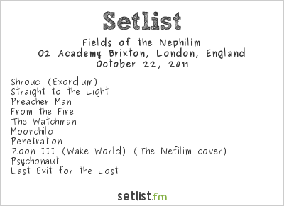 Fields of the Nephilim Setlist Brixton Academy, London, England 2011