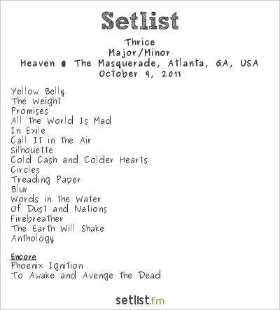Thrice Setlist Masquerade, Atlanta, GA, USA 2011