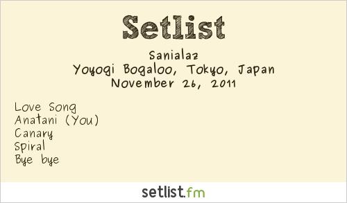 Sanialaz Setlist Yoyogi Bogaloo, Tokyo, Japan 2011