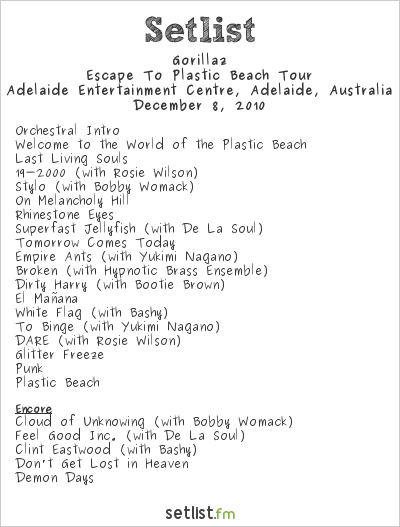 Gorillaz Setlist Adelaide Entertainment Centre, Adelaide, Australia 2010, Escape to Plastic Beach Tour