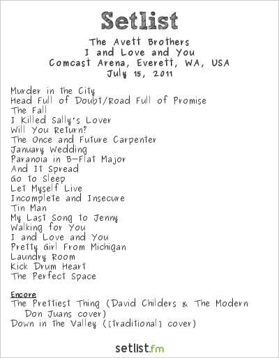The Avett Brothers Setlist Comcast Arena, Everett, WA, USA 2011