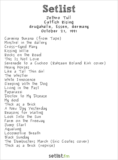 Jethro Tull Setlist Grugahalle, Essen, Germany 1991, Catfish Rising