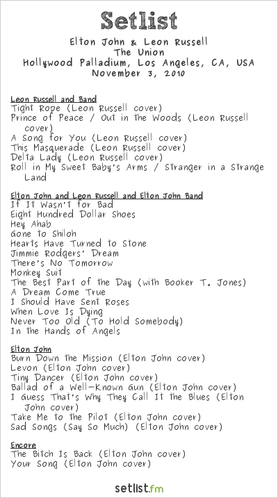 Elton John and Leon Russell Setlist Hollywood Palladium, Hollywood, CA, USA 2010, The Union - Tour