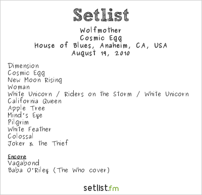 Wolfmother Setlist House of Blues, Anaheim, CA, USA 2010