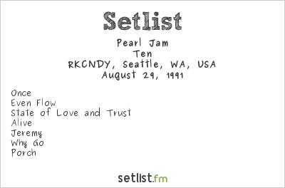 Pearl Jam Setlist RKCNDY, Seattle, WA, USA 1991, Ten