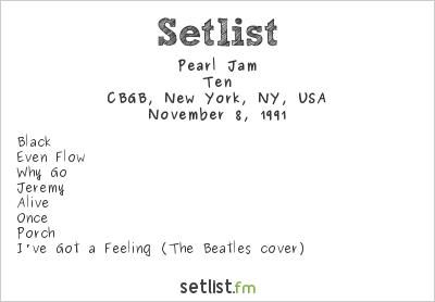 Pearl Jam Setlist CBGB, New York, NY, USA 1991, Ten