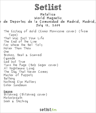 Metallica Setlist Palacio de Deportes, Madrid, Spain 2009, World Magnetic