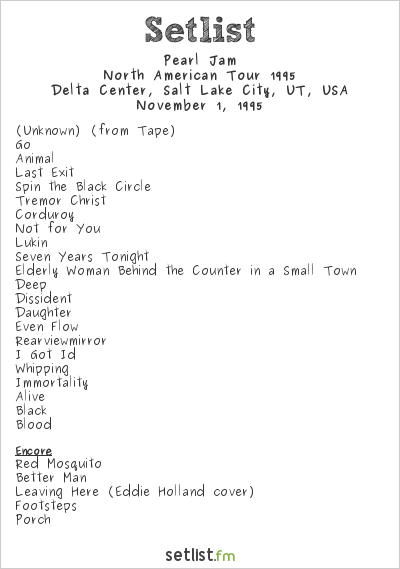 Pearl Jam Setlist Delta Center, Salt Lake City, UT, USA, North American Tour 1995