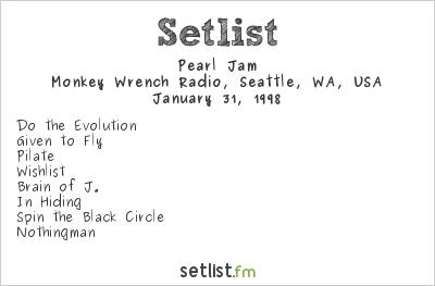 Pearl Jam Setlist Monkey Wrench Radio, Seattle, WA, USA 1998