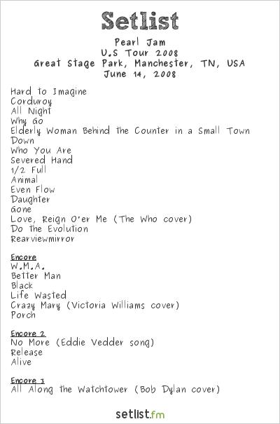Pearl Jam Setlist Bonnaroo 2008, U.S Tour 2008