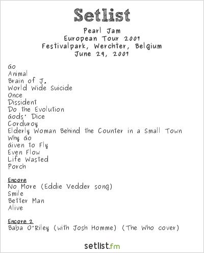 Pearl Jam Setlist Rock Werchter 2007, European Tour 2007
