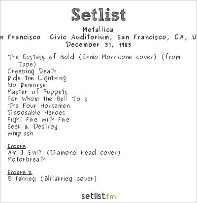 Metallica Setlist San Francisco  Civic Auditorium, San Francisco, CA, USA 1985, Ride The Lightning