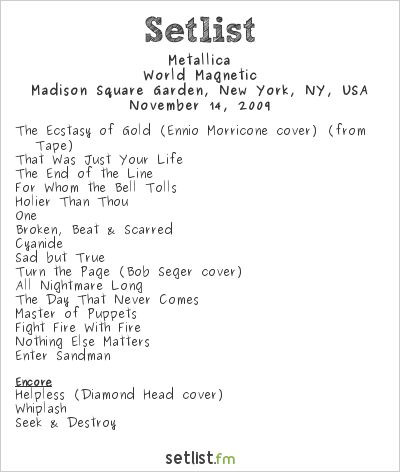 Metallica Setlist Madison Square Garden, New York, NY, USA 2009, World Magnetic