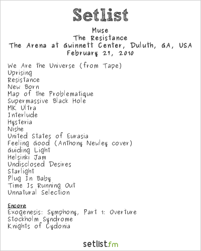 Muse Setlist The Arena at Gwinnett Center, Duluth, GA, USA 2010, Resistance North American Arena Tour