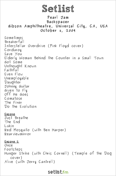 Pearl Jam Setlist Gibson Amphitheatre, Universal City, CA, USA, North American Tour 2009