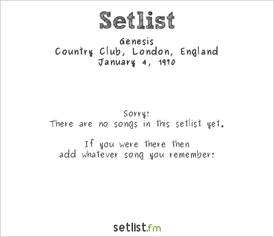 Genesis at Country Club, London, England Setlist