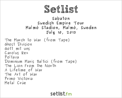 Sabaton Setlist Malmö Stadion, Malmö, Sweden 2013, Swedish Empire Tour