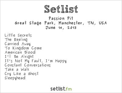 Passion Pit Setlist Bonnaroo 2013 2013