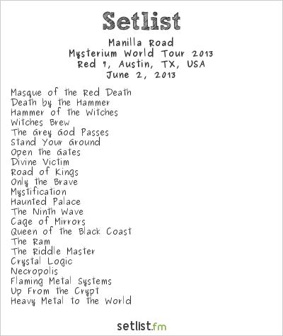Manilla Road Setlist Chaos In Tejas 2013 2013