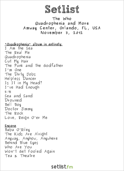 The Who Setlist Amway Center, Orlando, FL, USA 2012, 2012 Quadrophenia and More Tour