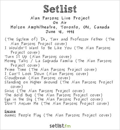 Alan Parsons Live Project Setlist Molson Amphitheatre, Toronto, ON, Canada 1998, On Air