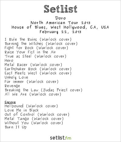 Doro Setlist House Of Blues, West Hollywood, CA, USA, North American Tour 2013