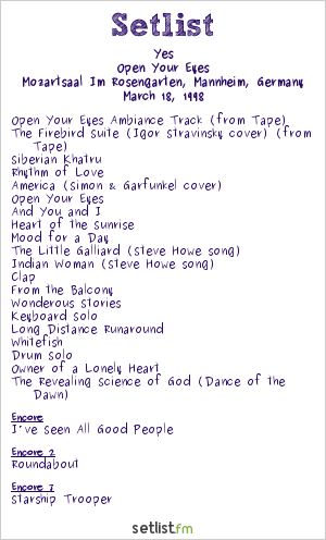 Yes Setlist Mozartsaal Im Rosengarten, Mannheim, Germany 1998, Open Your Eyes