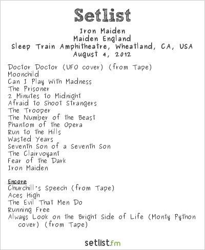 Iron Maiden Setlist Sleep Train Amphitheatre, Wheatland, CA, USA, Maiden England - North American Tour 2012