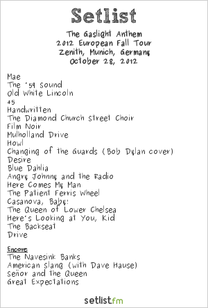 The Gaslight Anthem Setlist Zenith, Munich, Germany 2012, 2012 European Fall Tour