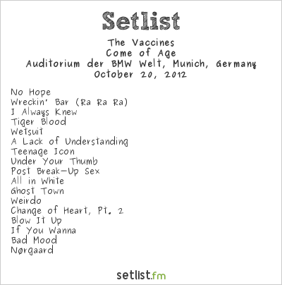 The Vaccines Setlist Auditorium der BMW Welt, Munich, Germany 2012